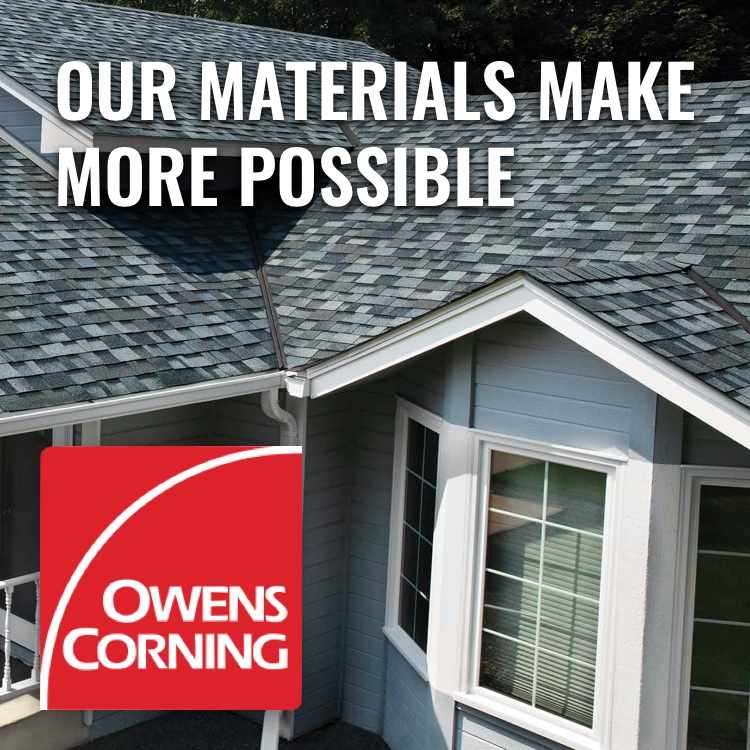 Owens Corning logo with words Our Materials Make More Possible and roof background